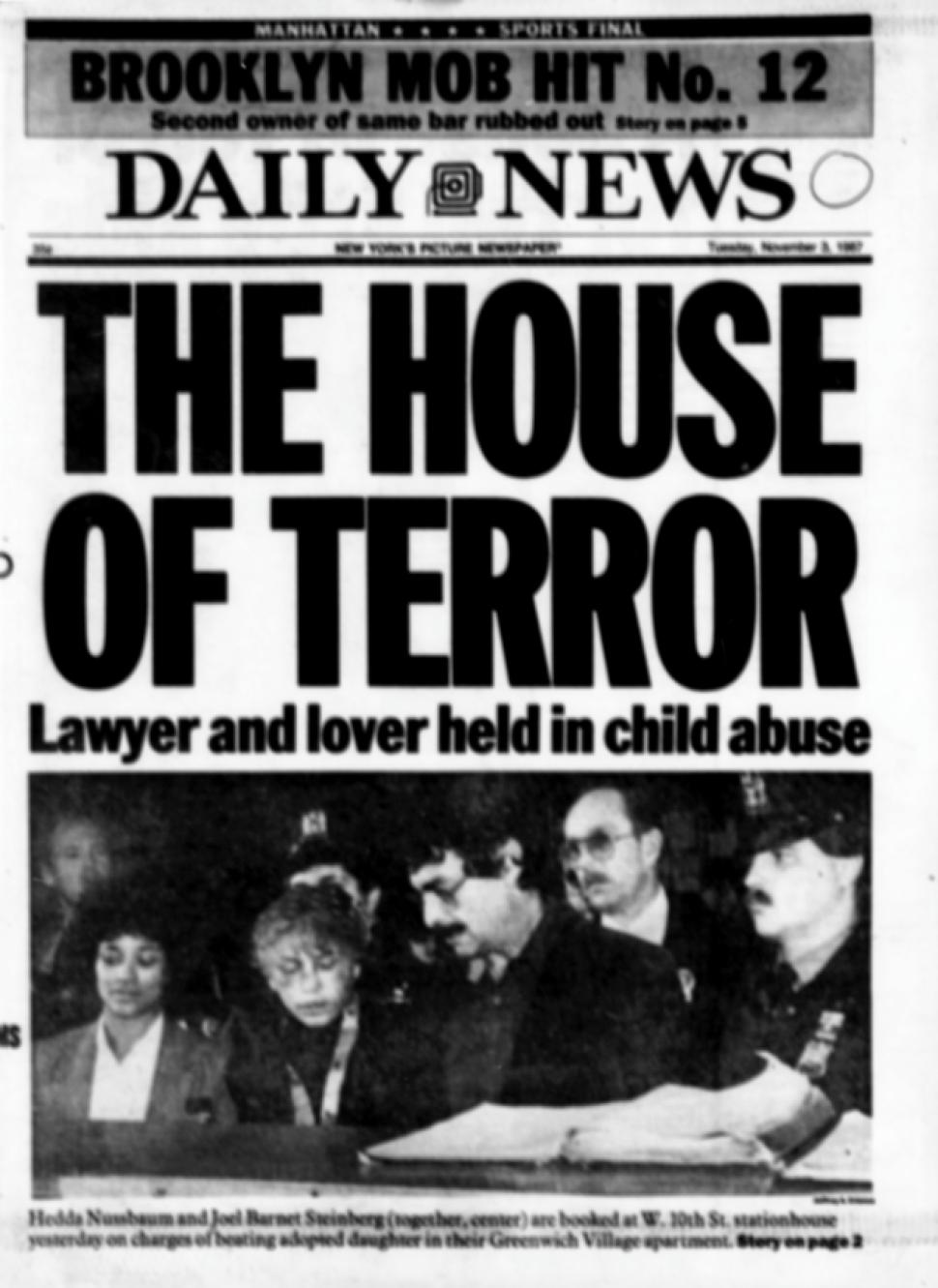 """The House of Terror"" made headlines."